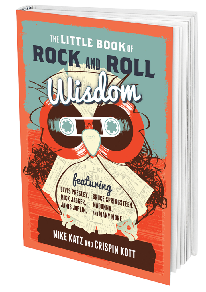 The Little Book of Rock and Roll Wisdom by Crispin Kott and Mike Katz. Cover illustration by Jason Malmberg. A collage of music ephemera, including ticket stubs, cassette spools, unwound tape, 45 adapters and more forming the shape of a wise scholarly owl